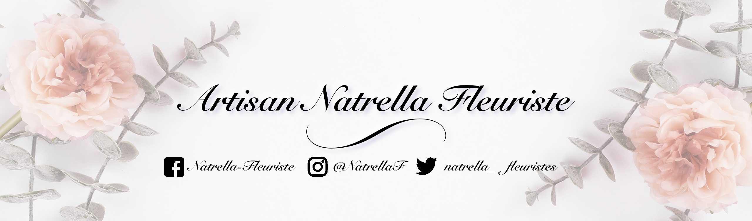 bienvenu chez natrella fleuristes